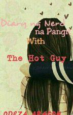 Diary ng Panget with the Hot Guy by ODEZA_ARAGON