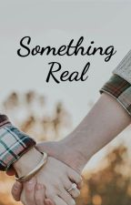 Something Real by shivi1993
