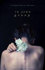 In Jouw Greep by MayleneHunt