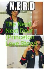 The Nerd Next Door (Princeton Love Story) by Gladerstatus