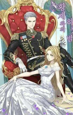 Đọc truyện Qua đêm với hoàng đế