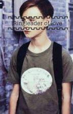 Ringleader of love.  by twighlek56