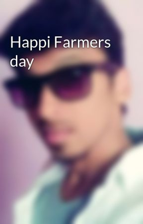 Happi Farmers day by Gautam0