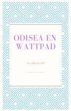 Odisea en Wattpad by AvrilKitten09