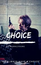 choice | Chae Hyungwon • mafia au by blingbiin