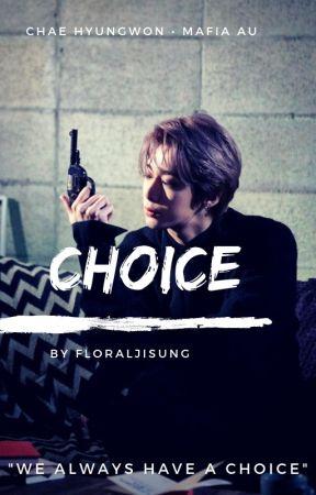 choice | Chae Hyungwon • mafia au by blingbiin
