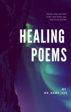 Healing Poems by psycho_person_1