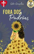 Fora dos Padrões  by Entrelapisecadarcos