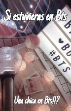 Si estuvieras en Bts by bts_army_blink___