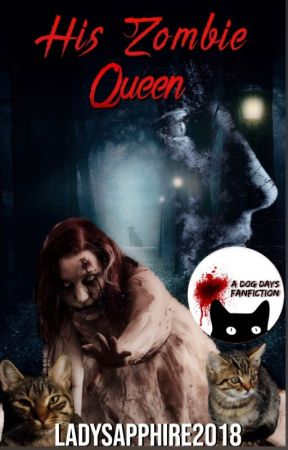 His Zombie Queen by LadySapphire2018