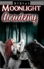 Moonlight Academy by 313lol