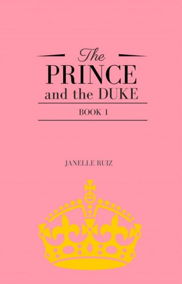 The Prince and the Duke (Book 1)