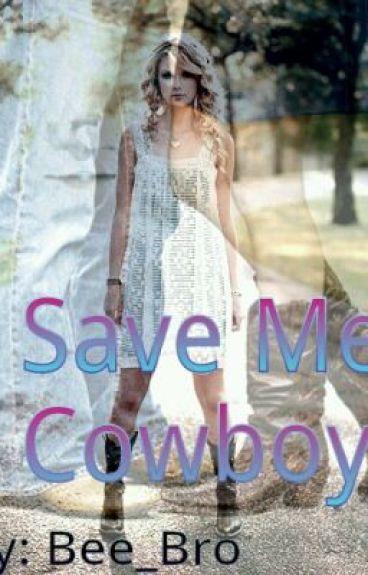 Save Me Cowboy... by Bee_Bro