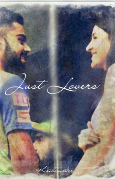 Just Lovers (Virat Kohli & Anushka Sharma)