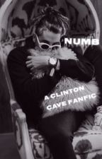 Numb // Clinton Cave  by clintonsaxboicave