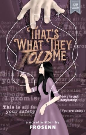 That's What They Told Me (On Going) by frosenn