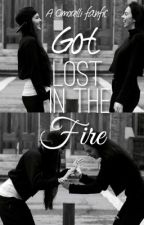 Got Lost In The Fire by flyawaywriter