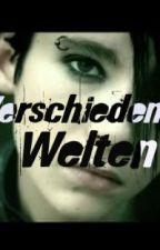 Verschiedene Welten (Tokio Hotel) (IN ARBEIT; S. INFO 2) by cupcake483
