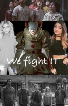 We fight IT (It 2017 & 2019 fanfic) by yami1269