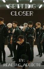 Getting Closer (Seventeen X Reader) (hiatus) by Reading_addict6