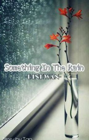 Something In The Rain - Binhwan by Tan_Lenzo