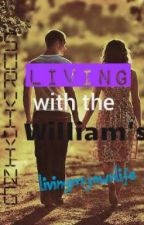 Surviving living with the William's (discountinued for now) by Lost_Crissie