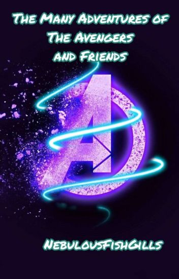 The Many Adventures of the Avengers and Friends