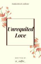 Unrequited love by Sillz96