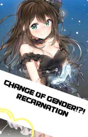 Switch of gender!?! (recarnation) by MelonberryQueen
