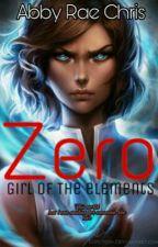 Zero: girl of the elements by abbigailen