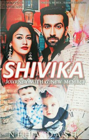 SHIVIKA-journey with a new member  by neha_loves_ishqbaaaz