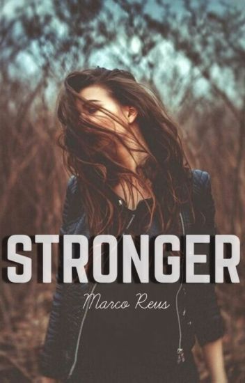 Stronger |Marco R.|