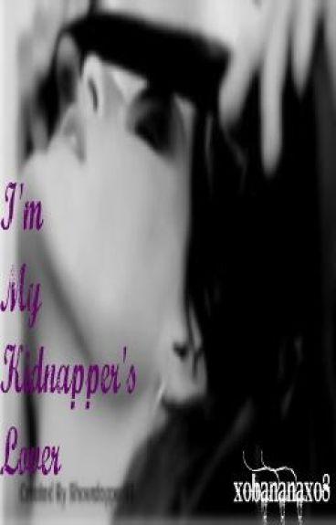 I'm My Kidnapper's Lover