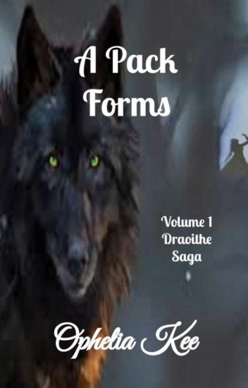 Draoithe: A Pack Forms