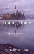 Coming Home {Sequel to Runaways} by rucasliveson609