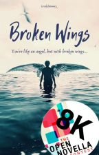 Broken Wings (Open Novella Contest Entry-3rd Round) by lovelymemory_
