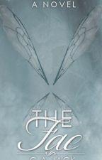 The Fae [Faylinn #1] by dreamy_