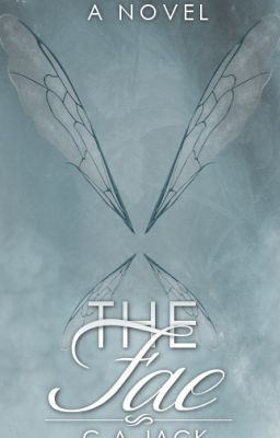 The Fae [Faylinn #1]