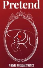 Pretend by Kate4everAlone