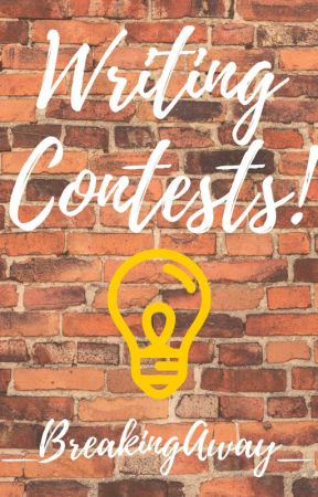 Writing Contests by _BreakingAway_