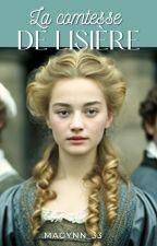 Le destin d'une comtesse by Magynn_33