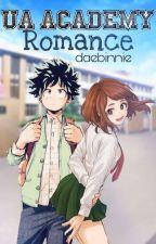 U.A Academy Romance (IzuOcha Fanfic) ✓ by daebinnie