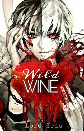 Wild Wine by Lord_Iris