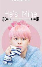 He's Mine ❤️❤️[Completed] by AraaFTM