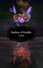 LGDC : Ombre d'érable  by Okami_Shiranui