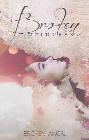Broken Princess