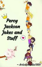 Percy Jackson Jokes And Stuff by ArtisticBookie1809