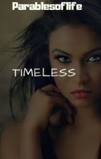 Tribal Series Book 1: Timeless by ParablesOfLife