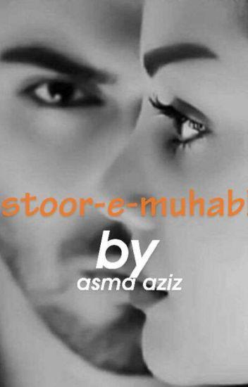 DASTOOR-E-MOHABBAT =(COMPLETED) - Aasmaaziz Ansari - Wattpad