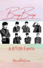 BTOB - Beep Beep [FANFIC] by MirahPatricia